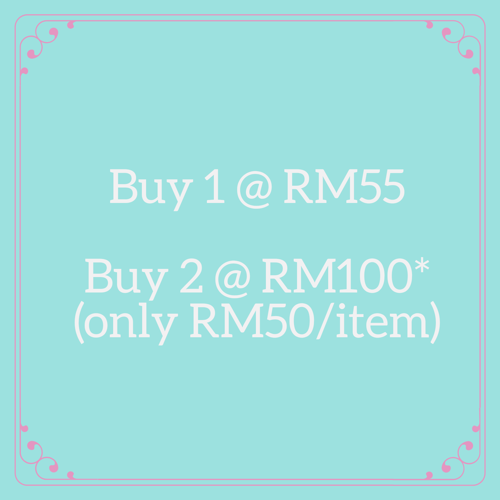 Buy Any 2 @ RM100